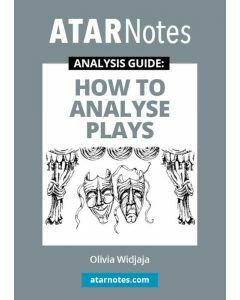 How to Analyse Plays (ATAR Notes Analysis Guide)