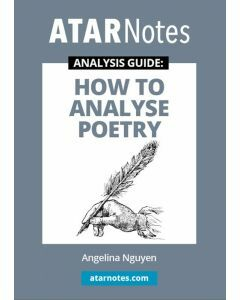 How to Analyse Poetry (ATAR Notes Analysis Guide)