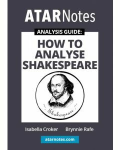 How to Analyse Shakespeare (ATAR Notes Analysis Guide)