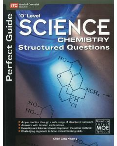Perfect Guide 'O' Level Science Chemistry Structured Questions