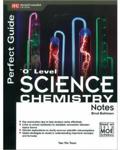 Perfect Guide 'O' Level Science Chemistry Notes 2ed