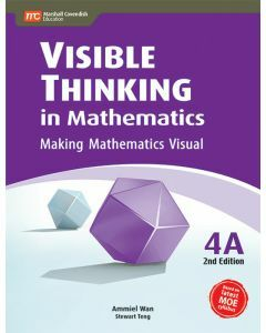 Visible Thinking in Mathematics 4A (2nd edition)