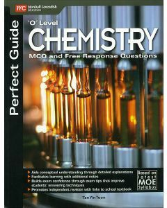 Perfect Guide 'O' Level Chemistry MCQ and Free Response Questions