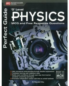 Perfect Guide 'O' Level Physics MCQ and Free Response Questions