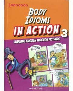 Body Idioms in Action Book 3