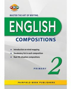 Master the Art of Writing English Compositions Primary 2