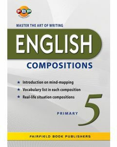 Master the Art of Writing English Compositions Primary 5