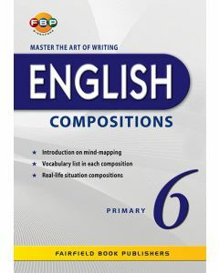 Master the Art of Writing English Compositions Primary 6