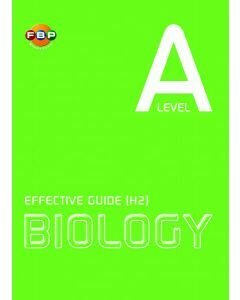 'A' Level Effective Guide (H2) Biology
