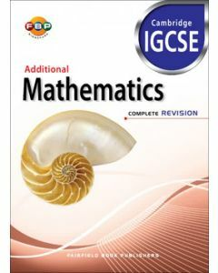 Cambridge IGCSE: Additional Mathematics Complete Revision
