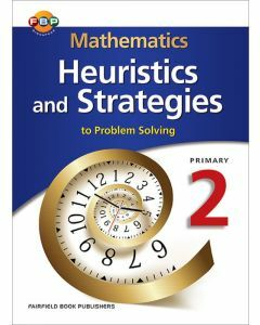 Mathematics Heuristics and Strategies to Problem Solving Primary 2