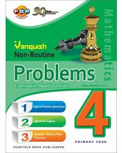 Vanquish Non-Routine Problems Examination Based Questions Primary 4