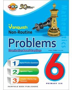 Vanquish Non-Routine Problems Examination Based Questions Primary 6