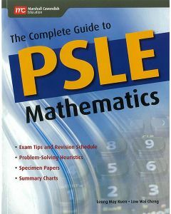 The Complete Guide to PSLE Mathematics