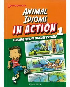 Animal Idioms In Action Book 1