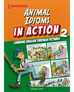 Animal Idioms In Action Book 2