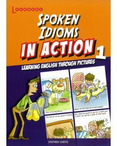 Spoken Idioms In Action Book 1
