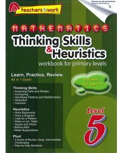 Mathematics Thinking Skills & Heuristics Workbook For Primary Level 5