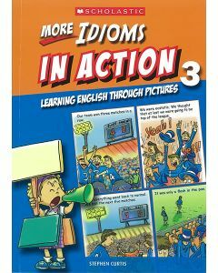 More Idioms in Action Book 3