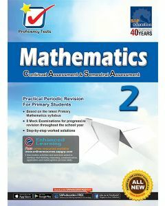 Proficiency Tests Continual Assessment & Semestral Assessment Mathematics 2