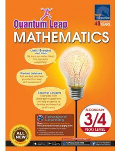 Quantum Leap Mathematics for Secondary 3&4 N(A)-Level