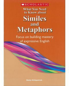What You Need to Know about Similes and Metaphors