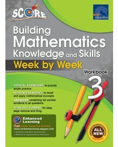 SCORE Building Mathematics Knowledge and Skills Workbook 3