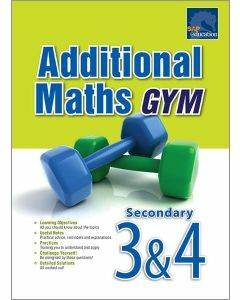 Additional Maths Gym for Secondary 3&4