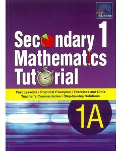 Secondary 1 Mathematics Tutorial 1A
