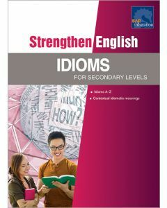 Strengthen English Idioms for Secondary Level