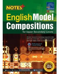 Notes+ English Model Compositions for Upper Secondary Levels