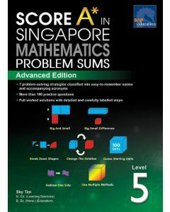Score A in Singapore Maths Problem Sums Level 5 (Advanced)