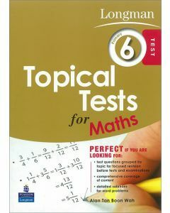 Longman Topical Tests for Maths Primary 6