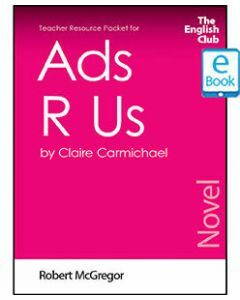 Ads R Us: English Club Teacher Resource Packet ebook