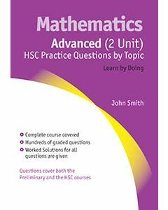 Advanced (2 Unit) HSC Practice Questions by Topic