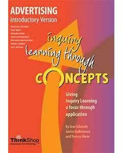 Advertising Introductory Version (Yrs 1-5) - Inquiry Learning Through Concepts