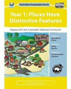 Year 1: Places Have Distinctive Features: Australian Geography Series