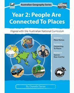 Year 2: People are Connected to Places: Australian Geography Series