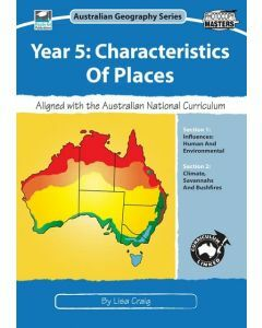 Year 5: Characteristics of Places: Australian Geography Series