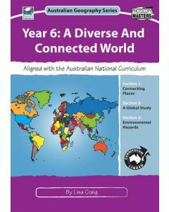 Year 6: A Diverse and Connected World: Australian Geography Series