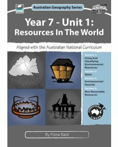 Year 7 Unit 1: Resources in the World: Australian Geography Series