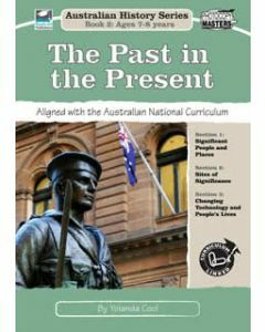 The Past in the Present: Australian History Series Book 2