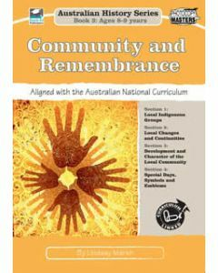 Community and Remembrance: Australian History Series Book 3