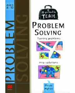 All You Need to Teach Problem Solving - Ages 8-10