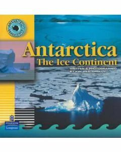 Antarctic Experience : Antarctica the Ice Continent