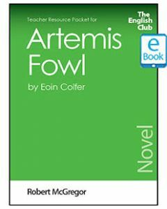 Artemis Fowl: English Club Teacher Resource Package ebook