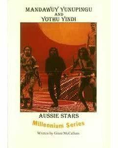 Aussie Stars Readers Series 1: Mandawuy Yunupingu