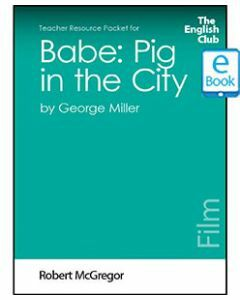 Babe: Pig in the City: English Club Teacher Resource Package ebook