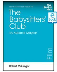 The Babysitters' Club: English Club Teacher Resource Packet ebook