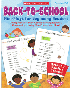 Back to School Mini-Plays for Beginning Readers: Grades K to 2